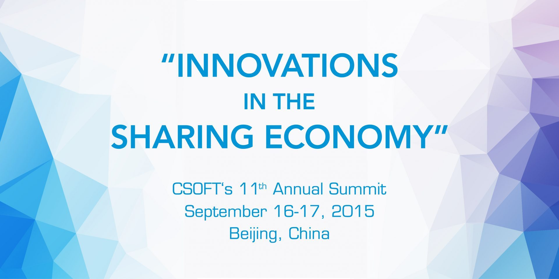 CSOFT Summit to Discuss Technology and Innovation in the Sharing Economy