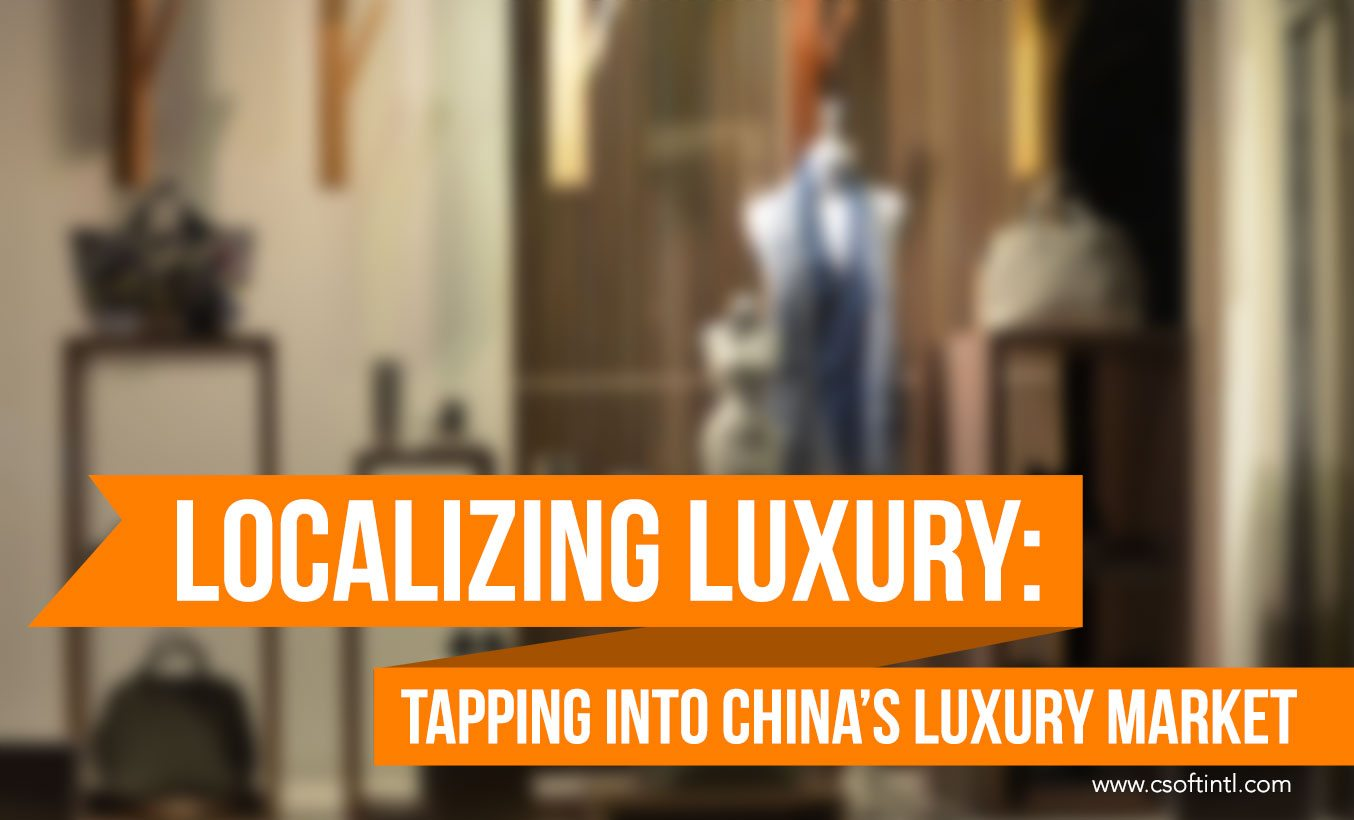 Localizing Luxury: Tapping into China's Luxury Market