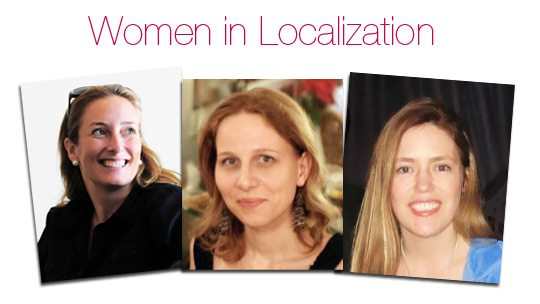 WomeninLocalization PowerfulMoversandShakersintheIndustryGoGlobal